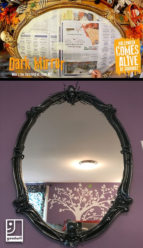 mirror mirror on the wall who is the thriftiest of them all create your own diy dark mirror to add to your halloween decor this year the perfect way