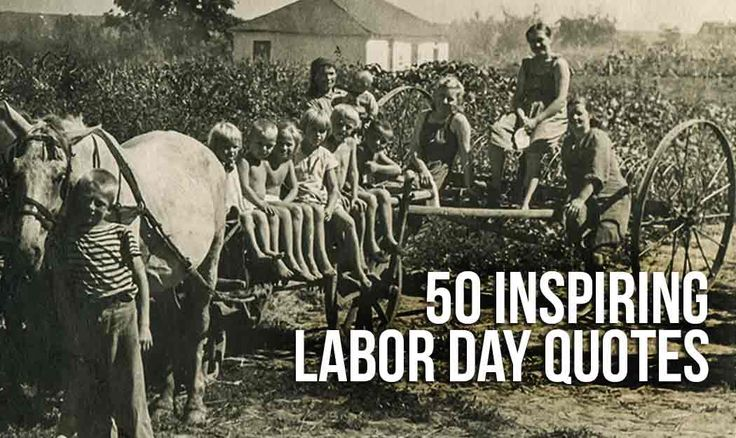 50 Inspiring Labor Day Quotes