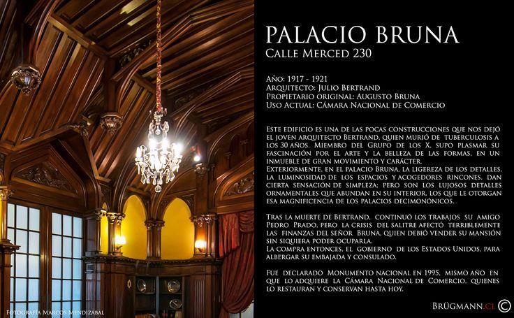 Palacio Bruna  Calle Merced 230, Santiago de Chile.