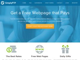 SimplyPTP gives you free webpages which you can create within your members area and we Pay you to Promote them.