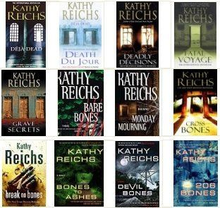Kathy Reichs - Temperance Brennan series - The books the TV series Bones is based on.