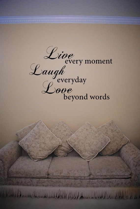 Live Every Moment Wall Decal= LOVE THIS ALOT :)) I THINK WE WILL DO THIS <3<3