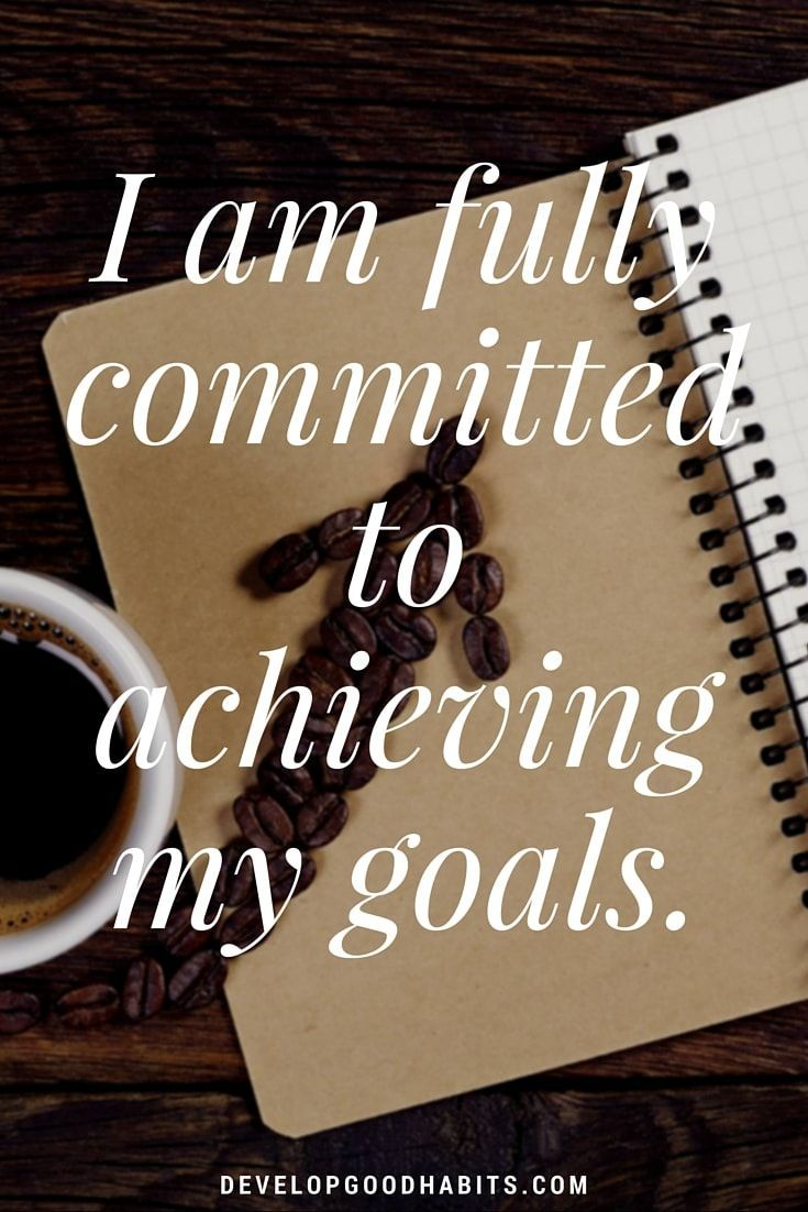 Affirmations on self reliance -achieving goals- I am fully committed to achieving my goals.| Goal Setting | Goal Quotes | goal affirmations