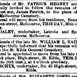 BAILEY, WILLIAM L. Funeral, 3pm 26/5/1879, Bank place, High street, St Kilda to St Kilda General Cemetery. Family Notices - The Argus - 26 May 1879.
