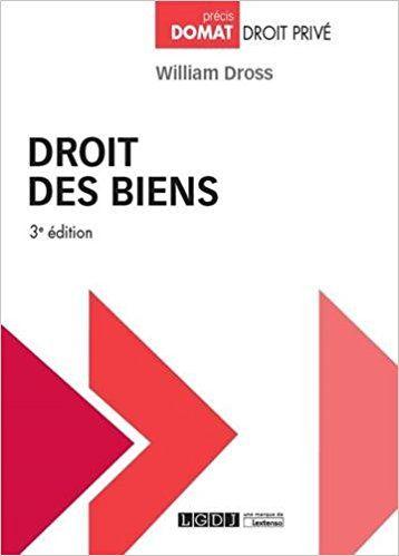 Droit des biens - William Dross