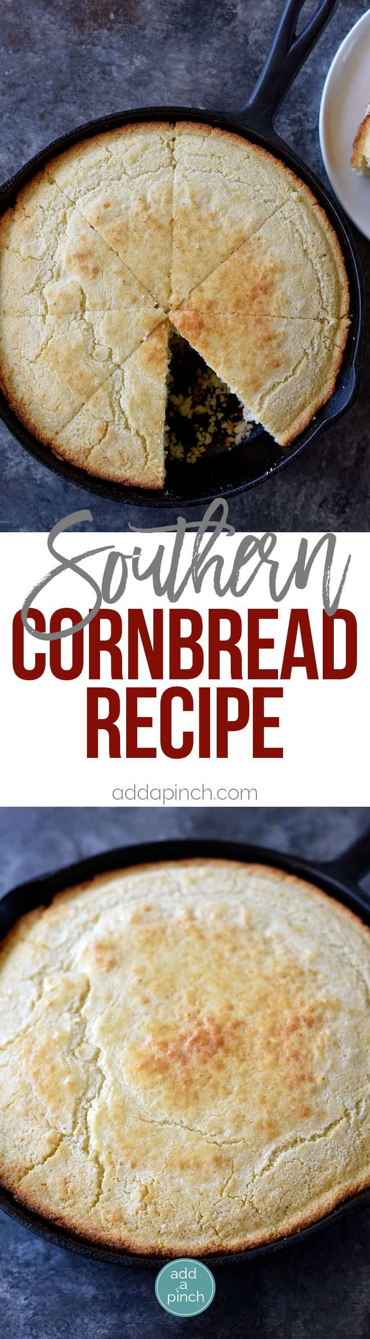 Southern Cornbread Recipe - Cornbread makes a classic Southern side dish. Southern cornbread is made with cornmeal, flour, buttermilk, eggs and ready in 30 minutes! // addapinch.com