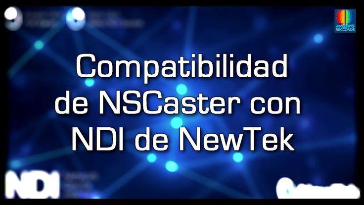 NSCaster compatible con NDI de Newtek