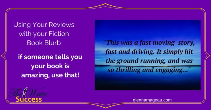 Use Your Reviews With Your Fiction Book Blurb