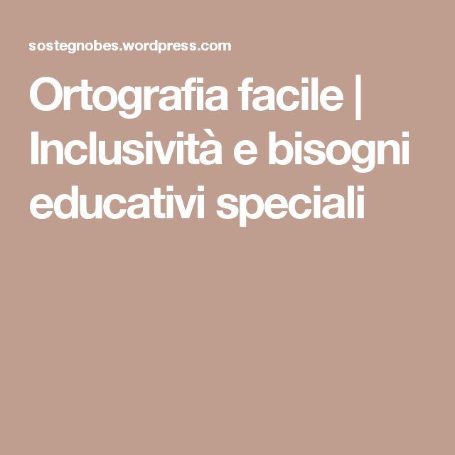 Ortografia facile   Inclusività e bisogni educativi speciali