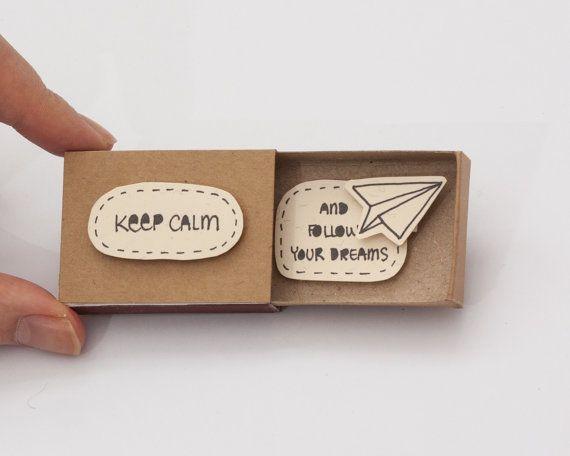 "Cute Fun Encouragement Card Matchbox/ Gift box / Message box ""Keep calm and follow your dreams"""