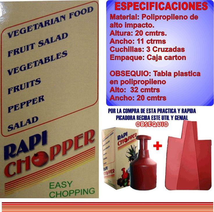 "super picadora de verduras y frutas rapi-chopper + obsequio $23990 DESPACHOS A TODA COLOMBIA ""ENVIO GRATIS"" - TIEMPO DE ENTREGA DE 24 A 48 HORAS. - PAGOS DEBITO BANCARIO ""PSE"" - TARJETAS DE CREDITO O EN EFECTIVO POR VIA BALOTO, SIN SOBRE-COSTOS DE GIRO O REMESA. -CONTACTO: –(CELULAR, Whats App: 3006392167) 0 cel 2: 3174489307 – BOGOTA D.C E-mail: dakajomashop@hotmail.com"