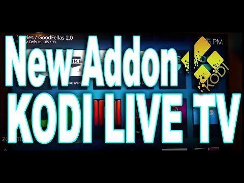 (1) New Addon Kodi 17.3 Live TV - Thousands of Live Tv channels - YouTube