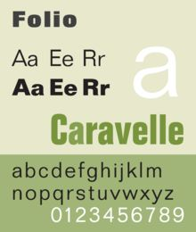 Folio is a realist sans-serif typeface designed by Konrad Bauer and Walter Baum in 1957 for the Bauer Type Foundry (German: Bauersche Gießerei).[1] Bauer licensed the design to Fonderie Typographique Française for sale in France under the name Caravelle.