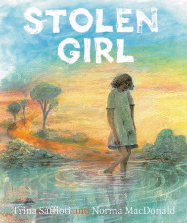 Stolen Girl - a fictionalised account of the now universally known story of the Stolen Generation. It tells of an Aboriginal girl taken from her family by the government and sent to a children's home. Each night she dreams of her mother and the life they once shared, but each morning she is woken to the harsh reality of the children's home. Finally, one day she puts into action her plan to unlock the door and step back toward home. Written by Trina Saffioti and illustrated by  Norma…