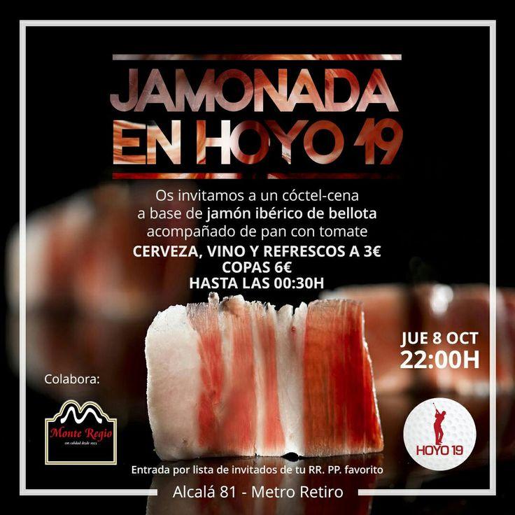 ¡Ningún jueves sin jamón!  Además hoy queremos invitaros a tod@s a la #jamonada de Hoyo 19: Cóctel-cena GRATIS con jamón ibérico de bellota #MonteRegio a partir de las 22:00 ¿Te lo vas a perder?