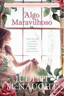 """LIVROS DE ROMANCE: """"Algo Maravilhoso"""" de Judith Mcnaught"""