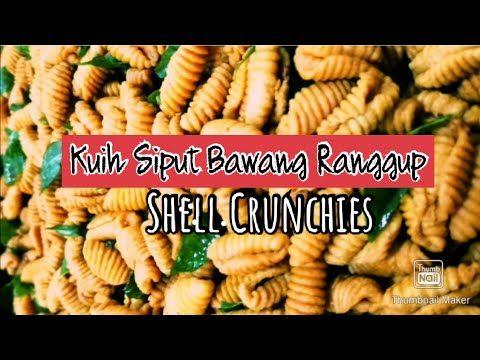 Kuih Siput Bawang Ranggup Shell Crunchies And Crispy Recipe Homemade Style Youtube Crispy Recipes Homemade Recipes Recipes