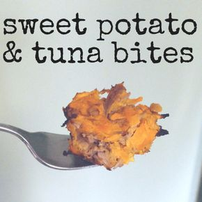 ***Sweet potato and Tuna bites: 1 small sweet potato, shredded (makes about 1 cup) 1 5-ounce can of tuna 1 heaping tbsp of real mayonnaise 1 pinch of salt 2 eggs (top with shredded cheese - optional) 350 degrees 15 min