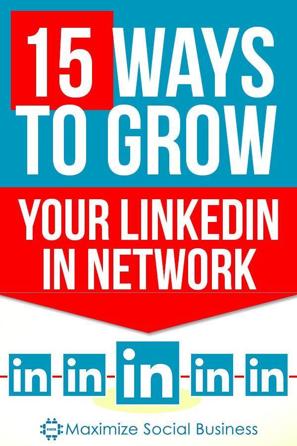 15 Ways to Grow Your LinkedIn Network