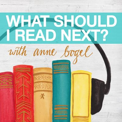 It's Tuesday, which means a new episode of What Should I Read Next!  Anne chats with Jacey Verdicchio of The Balanced Wife and The Around the Table Podcast about books that make her feel smart, books that make her feel not so smart, and all the other books that she just loves to read.  We d