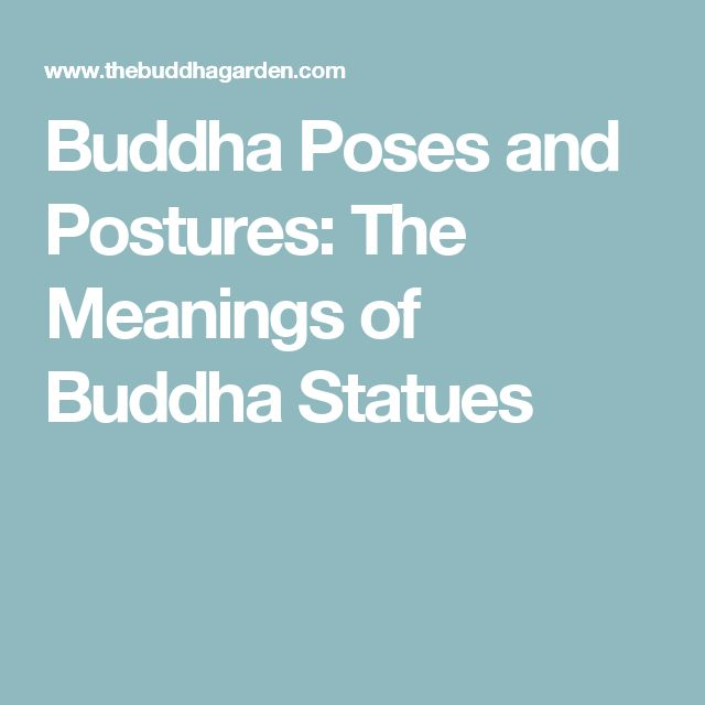 Buddha Poses and Postures: The Meanings of Buddha Statues