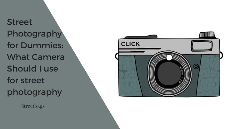 What Camera Should I Use for Street Photography? http://streetto.gs/camera-use-street-photography/