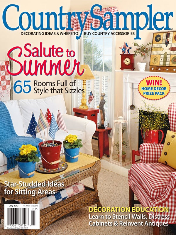 Our cheerful July 2012 cover! One of our favorite ideas from the photo: Cut 4x6 pieces of fabric and glue them to dowels or chopsticks to create quick-as-a-wink flag accents.