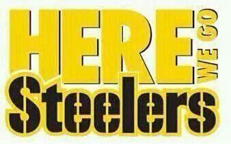 Here we go, Steelers, here we go!