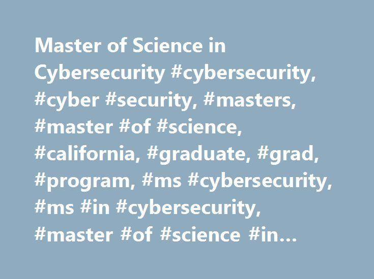 Master of Science in Cybersecurity #cybersecurity, #cyber #security, #masters, #master #of #science, #california, #graduate, #grad, #program, #ms #cybersecurity, #ms #in #cybersecurity, #master #of #science #in #cybersecurity http://kenya.nef2.com/master-of-science-in-cybersecurity-cybersecurity-cyber-security-masters-master-of-science-california-graduate-grad-program-ms-cybersecurity-ms-in-cybersecurity-master-of-s/  # Master of Science in Cybersecurity Pacific's Master of Science in…