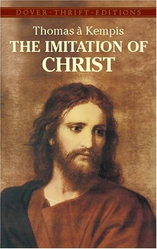 Bestseller Books Online The Imitation of Christ (Dover Thrift Editions) Thomas â-á Kempis $2.5  - http://www.ebooknetworking.net/books_detail-0486431851.html