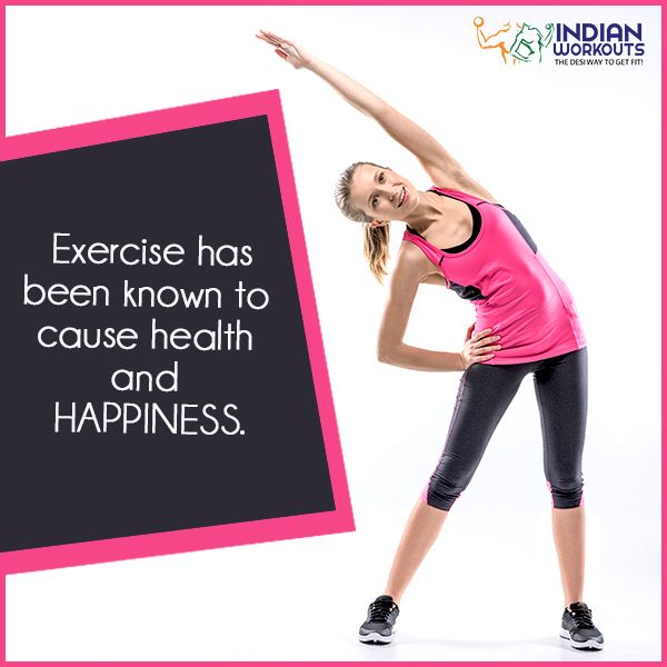 The key to health and happiness is #Exercise #IndianWorkouts.