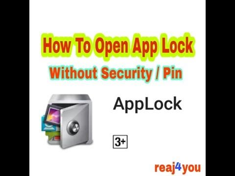 How to Open App lock | Without Security / Pin new mathod  2017 (hindi)