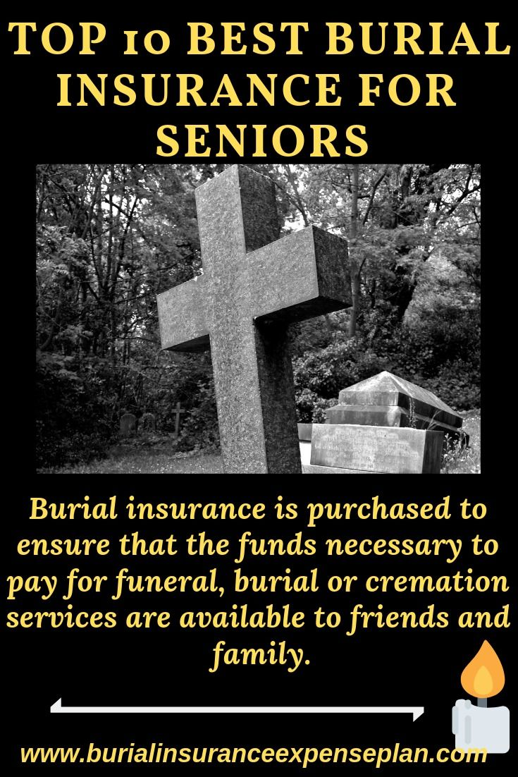 Top 10 Best Burial Insurance For Seniors Life Insurance For
