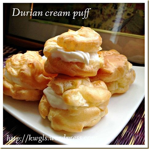 IDurians Are In Season, Let's Make Good Use Of It!..–Durian Cream Puff (榴莲泡芙)