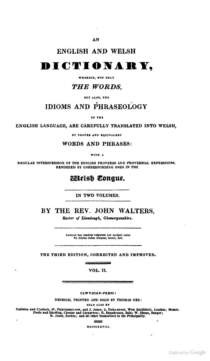 An English and Welsh Dictionary, Wherein, Not Only the Words, But Also, Idioms And Phraseology 1828