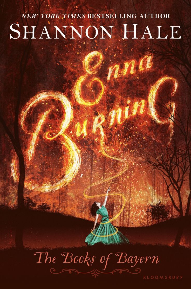 Enna Burning By Shannon Hale; Newest Cover Design  Artist Unknown, But  Published By