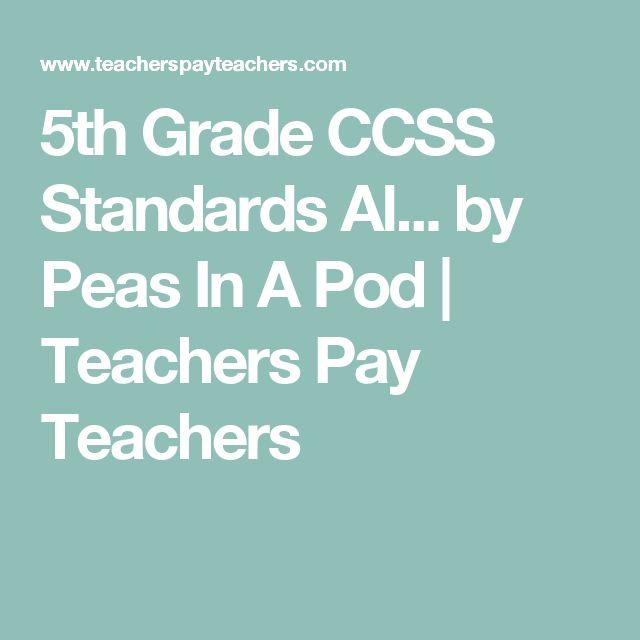 5th Grade CCSS Standards Al... by Peas In A Pod | Teachers Pay Teachers