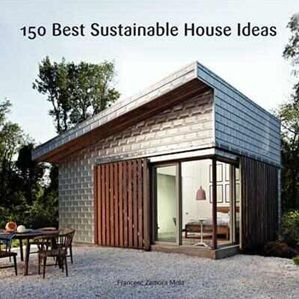 150 BEST SUSTAINABLE HOME IDEAS (9780062315496) - Product Information Lookup - Brumby Sunstate