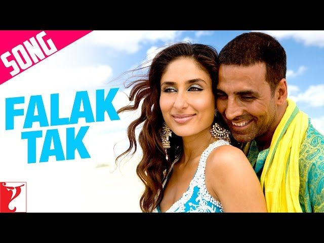 Falak Tak Song | Tashan | Akshay Kumar | Kareena Kapoor | Udit Narayan | Mahalaxmi Iyer | lodynt.com |لودي نت فيديو شير