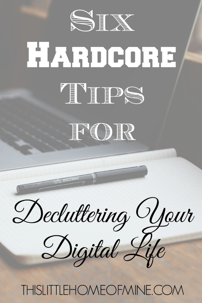 Declutter Your Digital Life - This Little Home of Mine