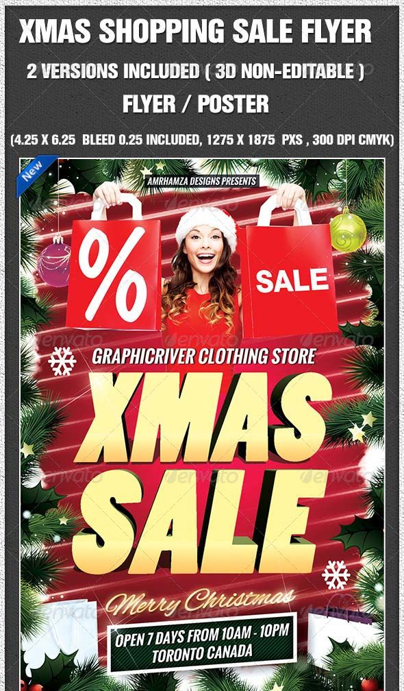 the-christmas-tree-shop-flyer emplate Name: Christmas Shopping Flyer Category: Flyer Template Size: 4.25 X 6.25 inches Bleed area : 0,25×0,25 Included 1275×1875 pxls Color: CMYK/300 Dpi 3D version XMAS SALE is not editable for rest flyer is editable Just double click and write fonts used are
