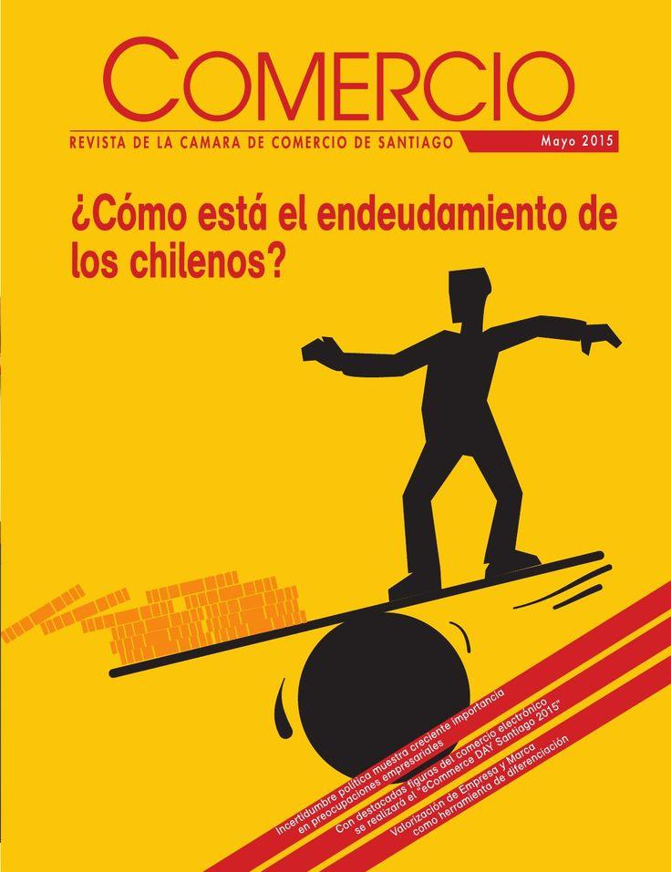 Comercio, mayo del 2015  Revista de la Cámara de Comercio de Santiago