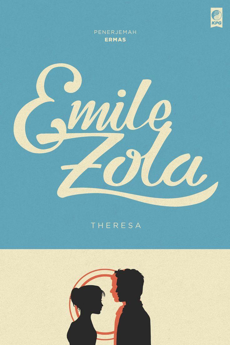 Seri Sastra Dunia : Theresa oleh Emile Zola