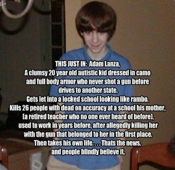 """Adam Lanza - clumsy 20 year old autistic kid...Do you believe the """"official"""" story?"""