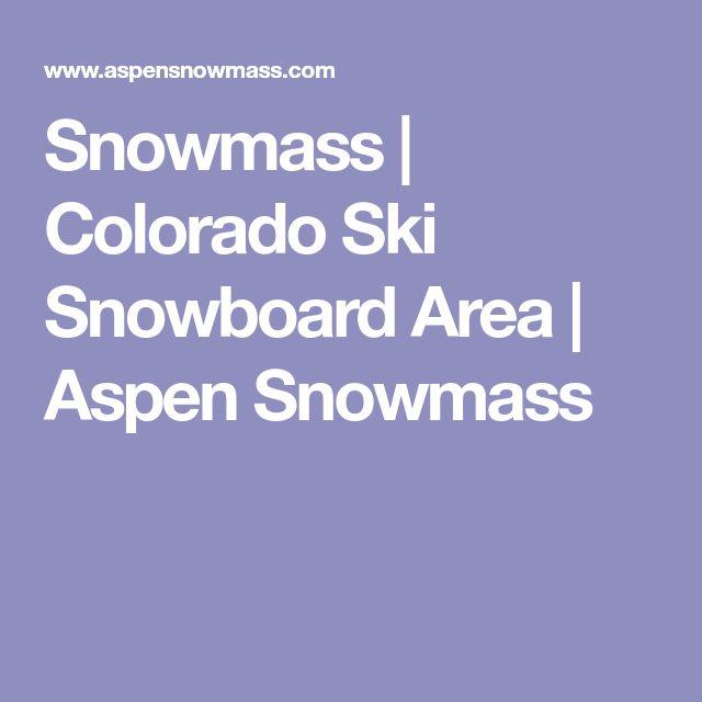 Snowmass | Colorado Ski Snowboard Area | Aspen Snowmass
