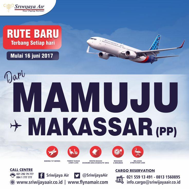 Rute Baru Sriwijaya AirMulai 16 Juni 2017Makassar - MamujuBerangkat 09.35 – Tiba 10.20Mamuju - MakassarBerangkat 10.55 – Tiba 11.45*Free Baggage 20 kg*Free Snack/Meal*Terbang Setiap HariBook Now On:www.sriwijayaair.co.idMobile Apps : http://bit.ly/sriwijayamobileSriwijaya Air Group