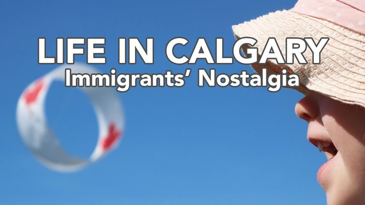 LIFE IN CALGARY: Immigrants' Nostalgia