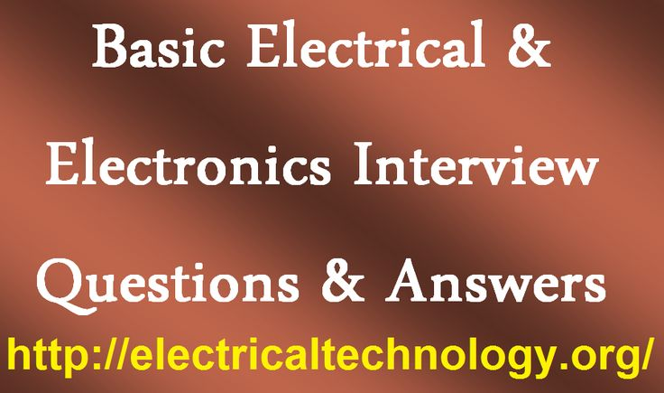 Electrical Wiring Harness Interview Questions : Basic electrical electronics interview questions