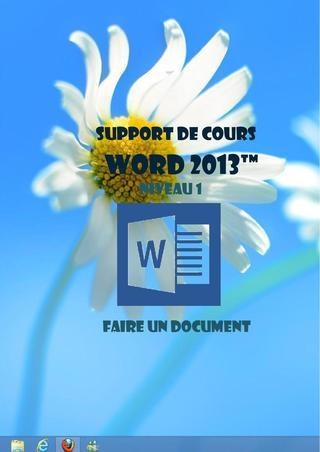 Support de cours : Word 2013 (Initiation)