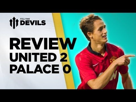 ▶ Manchester United 2-0 Crystal Palace | Outside Old Trafford | REVIEW - YouTube manchester united 2-0 crystal palace,Manchester United,manchester united news,manchester united transfer,manchester united 2013,manchester united vs,transfer news,mufc,adnan januzaj,manchester united crystal palace,english premier league,fulltimedevils,rooney,united vs,januzaj,fellaini,van persie,premier league,premier league 2013,manchester united fc,fellaini manchester united